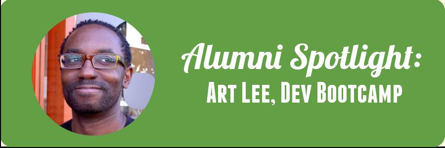 art-lee-dev-bootcamp-alumni-spotlight