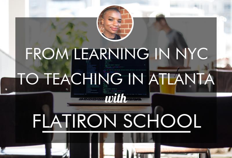 from-flatiron-nyc-to-flatiron-atlanta-roniece-coding-teacher