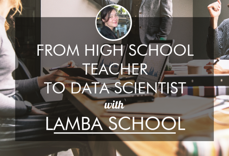 high-school-teacher-to-data-science-lambda-school-joanne-jordan