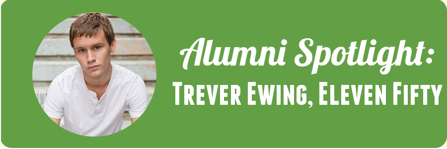 trever-eleven-fifty-alumni-spotlight