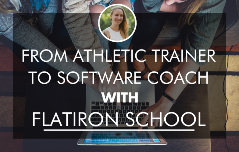 from-athletic-trainer-to-software-coach-with-flatiron-school-online