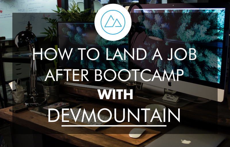 how-to-land-a-job-after-coding-bootcamp-with-devmountain