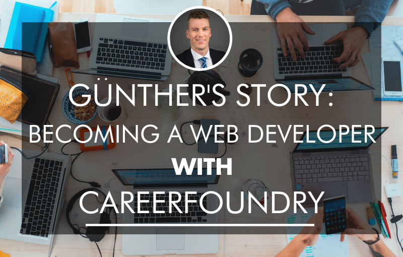 Gunther S Story From Lawyer To Web Developer With Course Report