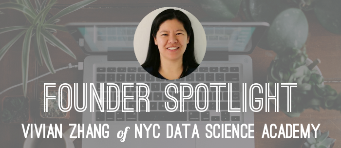 founder-spotlight-vivian-zhang-nyc-data-science-academy