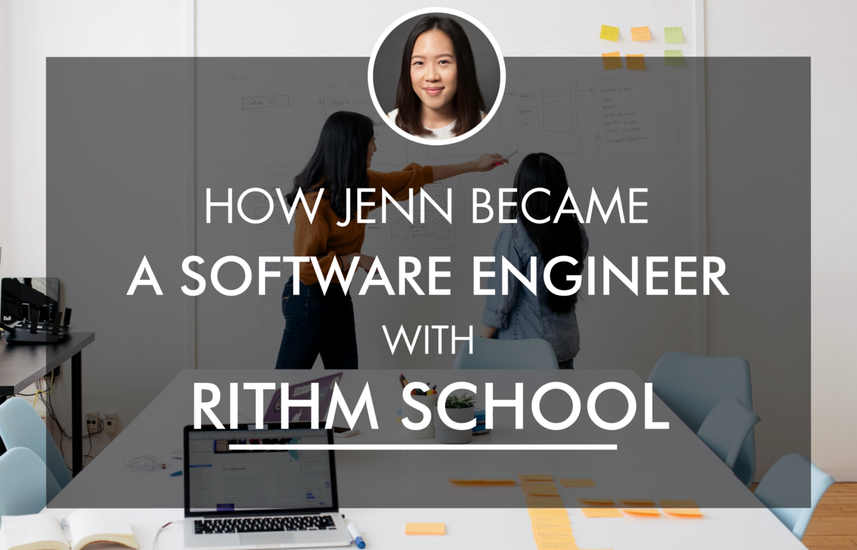 How Jenn Became a Software Engineer with Rithm School