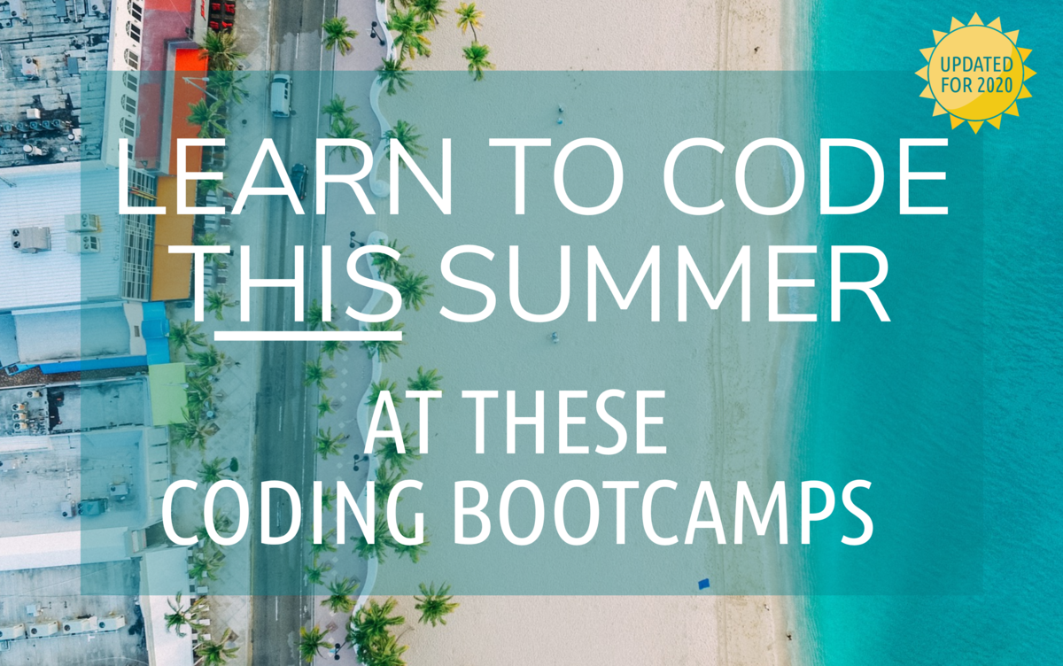 Best summer coding bootcamps