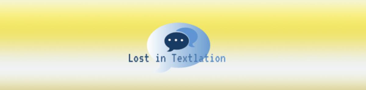 Lost in Textlation - Neha - Penn Boot Camp