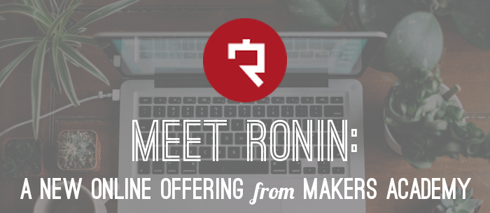 meet-ronin-makers-academy-online-offering-header