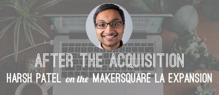 makersquare-ceo-harsh-patel-los-angeles-expansion-header