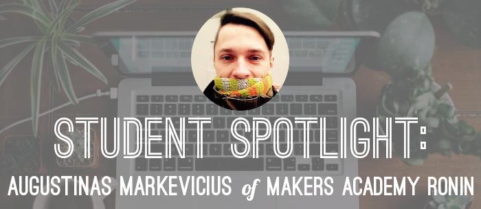 student-spotlight-augustinas-ronin-makers-academy
