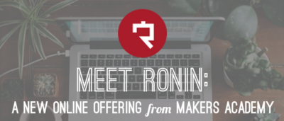 makers-academy-new-online-curriculum-roninon