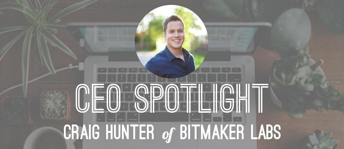 ceo-spotlight-craig-bitmaker