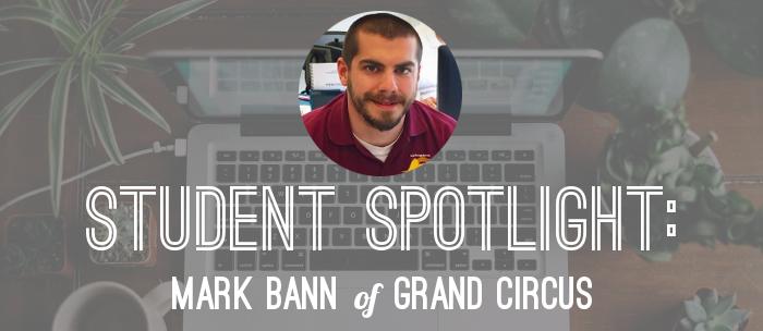 student-spotlight-mark-grand-circus