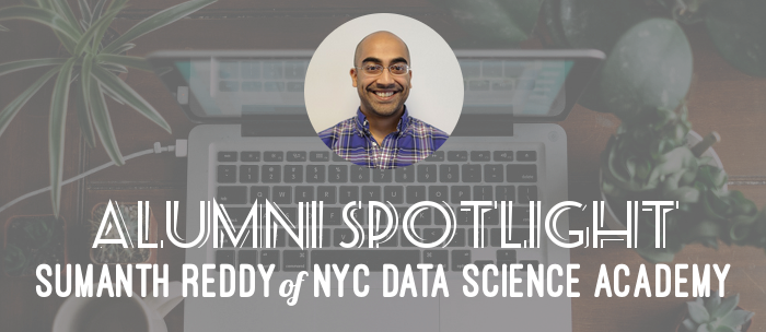 alumni-spotlight-sumanth-reddy-nyc-datascience-academy