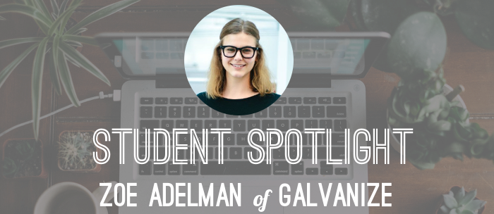 zoe-adelman-student-spotlight-galvanize