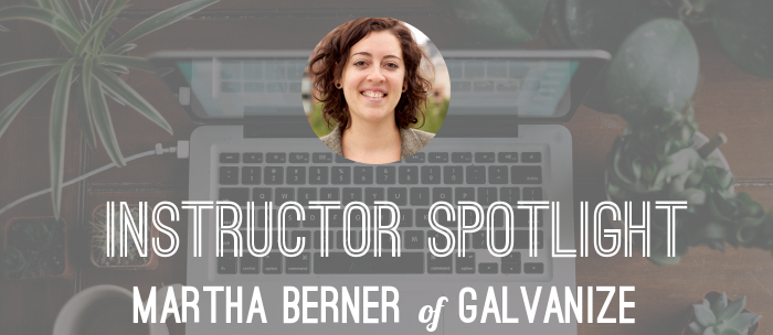 instructor-spotlight-martha-berner-galvanize